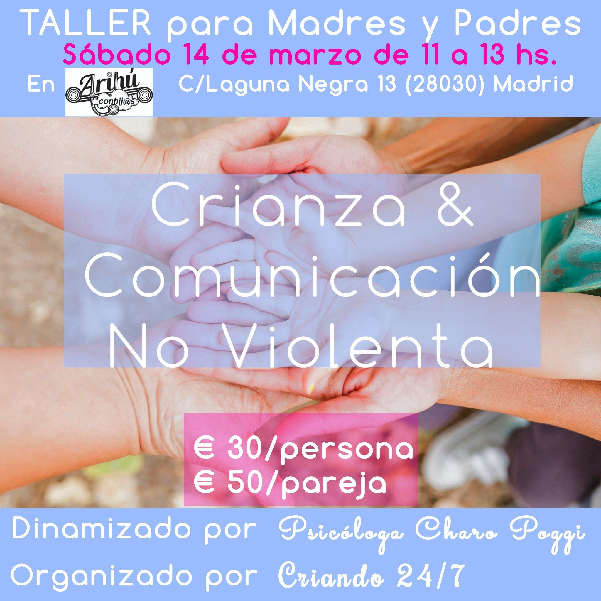 Taller de Crianza y Comunicacion No Violenta en Madrid