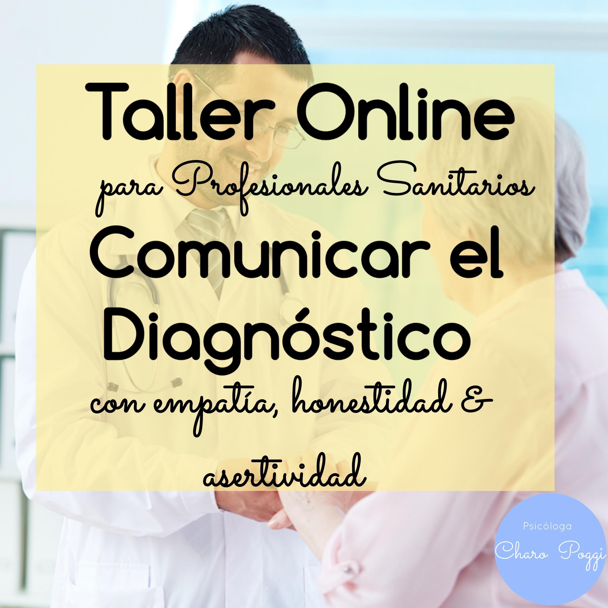 Taller comunicar diagnostico con empatía, honestidad y asertividad